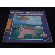Refranes, Adivinanzas, Acertijos, Juegos Y Chistes- Rincon