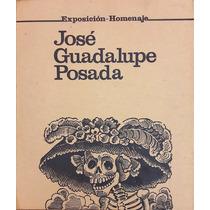 Carpeta José Guadalupe Posada Exposición-homenaje. Inba 1980