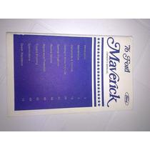 Manual De Propietario De Maverick 1976 Original Nuevo Raro