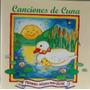 Cd Canciones De Cuna - La Primera Musica Para Bebe