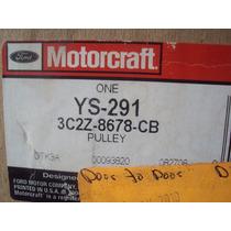 3c2z8678cb Polea Libre Ford Nueva F450 Modelo 04-10