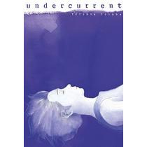 Undercurrent Milky Way Ediciones