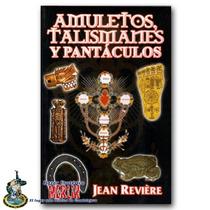 Amuletos Talismanes Y Pantaculos - El Libro Mas Completo
