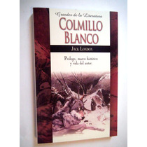 Colmillo Blanco. Jack London Libro Nuevo