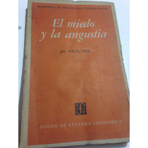El Miedo Y La Angustia, Paul Diel,1966