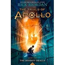 Los Ensayos De Apolo Libro 1: The Hidden Oracle