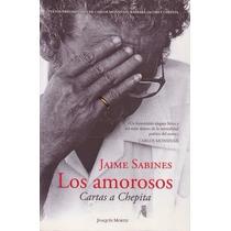 Los Amorosos: Cartas A Chepita - Jaime Sabines (pdf)
