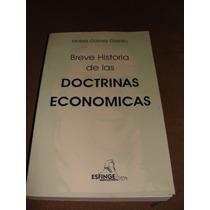 Libro Breve Historia De Las Doctrinas Economicas, Moises Gom