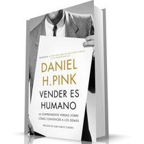 Vender Es Humano, Por Daniel H. Pink [libro Ebook En Pdf]