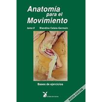 Libro Anatomia Movimiento Naturismo Salud Cuerpo Medicina