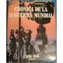 Cronica De La Segunda Guerra Mundial 3 Tomos Grijalbo