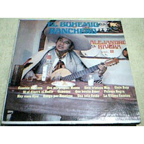 Disco Lp Alejandro Rivera Vol. 2 - El Bohemio Ranchero -