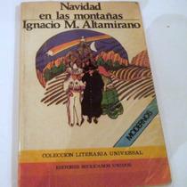 Navidad En Las Montañas,ignacio M. Altamirano