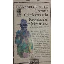 Libro Lazaro Cardenas Y La Revolucion Mexicana