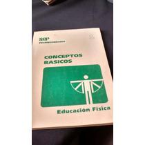 Conceptos Básicos, Educación Física - Sep Telesecundaria