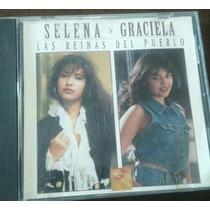 Selena Y Graciela Cd Las Reinas Del Pueblo