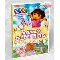 Dora La Exploradora Dora Y Los 3 Cochinitos 1 Dvd Reg. 1 Y 4