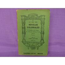 Julio Jiménez Rueda, Novelas Coloniales, Ediciones Botas.