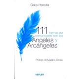 111 Formas De Comunicarte Con Los Angeles Y Arcangeles