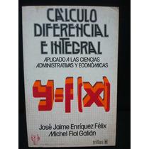 Cálculo Diferencial E Integral Aplicado A Las Ciencias (...)