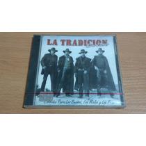 La Tradicion Del Norte, Cd Album Muy Raro De 1997