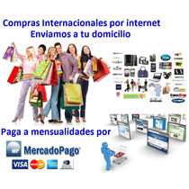 Compras X Internet Usa China-facilidad Pagos-mensualidades
