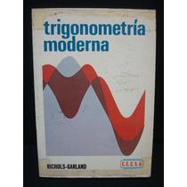 Nichols-garland, Trigonometría Moderna.