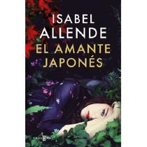 Libro El Amante Japonés - Isabel Allende