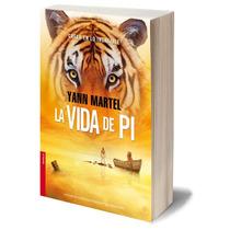 La Vida De Pi Yann Martel Nuevo Envío Gratis + Regalo