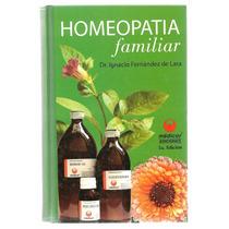 Homeopatía Familiar / Ignacio Fernández De Lara