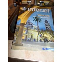Revista Interjet Veracruz Experiencia Inolvidable Dic 2013