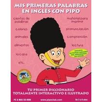 Mis Primeras Palabras En Ingles Con Pipo Envio Gratis Origi