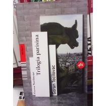 Goran Tocilovac Trilogía Parisina Novela Negra 451 Editores