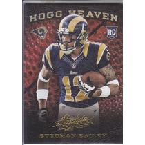 2013 Absolute Hogg Heaven Rookie Stedman Bailey Wr Rams