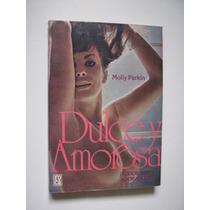 Dulce Y Amorosa - Molly Parkin - 1981