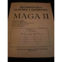 Maga Il Matemáticas Álgebra Geometría - Arturo Ávila Curiel