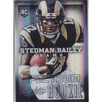 2013 Absolute Rookie Spectrum Stedman Bailey Wr Rams /99