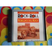 Rebeldes Del Rock Cd Idolos Del Rock & Roll