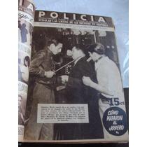 Libro Antiguo Empastado Año 1940 , Revistas Policia Con Inf