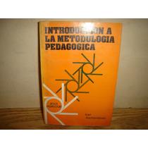 Introducción A La Metodología Pedagógica