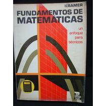 Arthur D. Kramer, Fundamentos De Matemáticas.