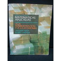 Matemáticas Aplicadas A La Administración Y A La Economía