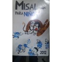 Misal Para Niños 2012 Ilustrado Seminuevo Excelente Estado