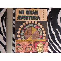 Mi Gran Aventura, Editorial Rm, Hong Kong, 2009, 184 Págs.