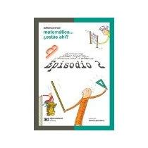 Libro Matematica Estas Ahi Mas Historias Sobre Numeros P *cj
