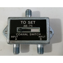 Switch Coaxial A-b Para Cable Coaxial Rg-6 O Rg-59