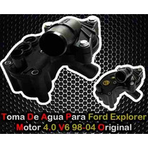 Toma De Agua Ford Explorer V6 4.0l 97-05 Completa Original