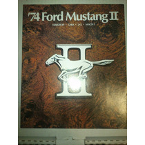 Catalogo De Venta De Ford Mustang 2 1974 Nuevo Original