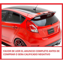Spoiler Trasero Fiesta 2014 Hatch Back