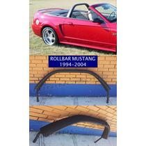 Roll Bar Para Mustang 94 95 96 97 98 99 00 01 02 03 04